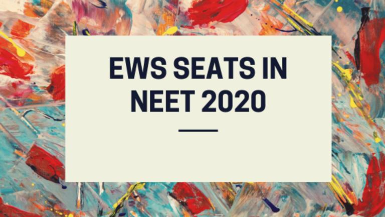 EWS seats in NEET 2020